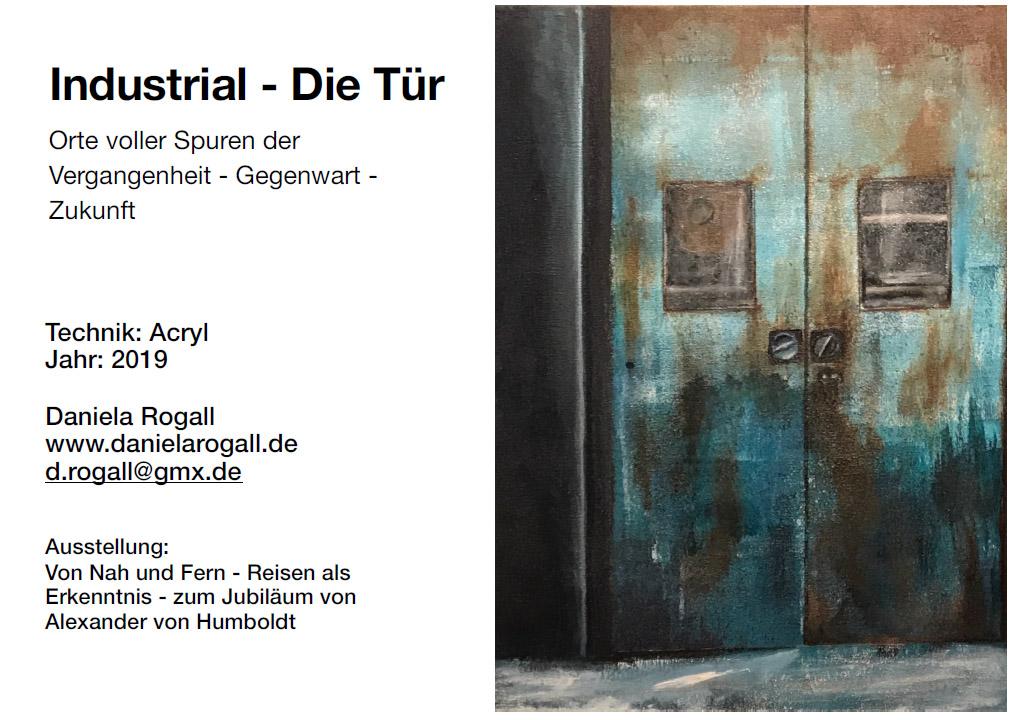 Ausstellungskarte - Industrial - Die Tür Orte voller Spuren der Vergangenheit - Gegenwart - Zukunft - Daniela Rogall