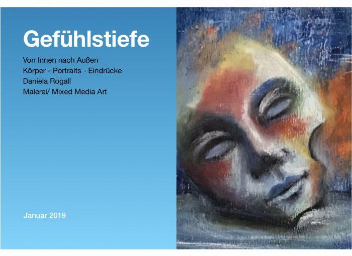 Vernissage Januar 2019 - Gefühlstiefe - Von Innen nach Außen - Daniela Rogall am 18. Januar 2019 in den Räumen der dmsg Berliln